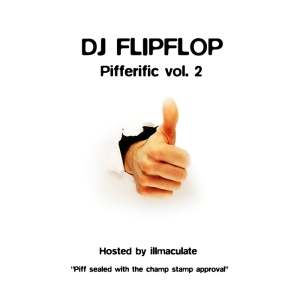 DJ FLIPFLOP PIFFERIFIC MIX VOL.2